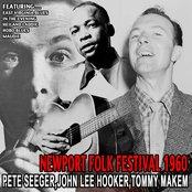 Newport Folk Festival 1960 - Pete Seeger , John Lee Hooker , Tommy Makem