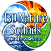 130 Nature Sounds for Stress Release0