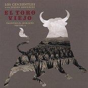 El Toro Viejo, LOS CENZONTLES with JULIAN GONZALEZ, Traditional Mariachi Volume 4