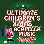 Ultimate Children's X-Mas Acapella Music