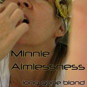 Minnie Aimlessness (Single)