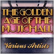 The Golden Age Of The Music Hall