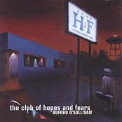 The Club Of Hopes And Fears