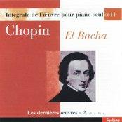 Frédéric Chopin : Intégrale de l'oeuvre pour piano seul, les dernières oeuvres, vol. 2 (1843-1844)