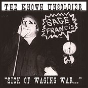 """The Known Unsoldier: """"Sick of Waging War"""""""