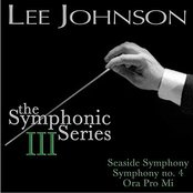 Johnson: The Symphonic Series III: Symphony No. 4: Seaside Symphony / Ora Pro Mi