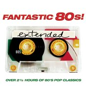 Fantastic 80's extended
