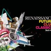 Renaissance - Future Club Classics