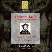 Thomas Tallis: The Complete Works - Volume 1