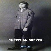 Acrylic [Christian Dreyer 2010] {Extended Plastic Edition}