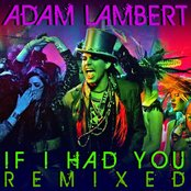 If I Had You Remixed