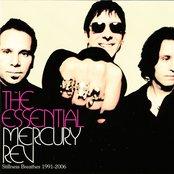 The Essential Mercury Rev: Stillness Breathes 1991-2006 (Disc 1)
