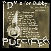 """D"" Is For Dubby: The Lustmord Dub Mixes"