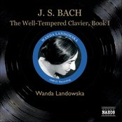 BACH, J.S.: The Well-Tempered Clavier, Book I (Landowska) (1949-1951)