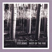 West of the Fire: Soundtracks for Photographs, Volume Two
