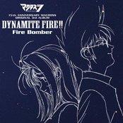 Dynamite Fire!!