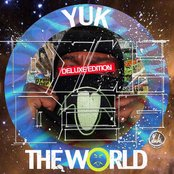 Yuk The World (Deluxe Edition)