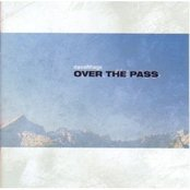 Over The Pass / Dix Ans
