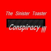 The Sinister Toaster Conspiracy !!!