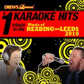 Drew's Famous # 1 Karaoke Hits: Tribute to the Music of Reading and Leeds 2010