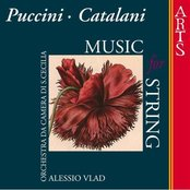 Puccini / Catalani: Music For Strings