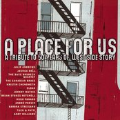 A Place For Us - A Tribute to 50 Years of West Side Story [Digital Version]