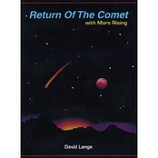 Return Of The Comet with Mars Rising