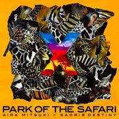 ×~PARK OF THE SAFARI