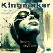 Bloodshot And Fancy Free - The Best Of Kingmaker