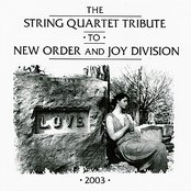 The String Quartet Tribute to New Order & Joy Division