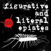 Figurative and Literal Opiates