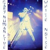 White Noise - Live 1984