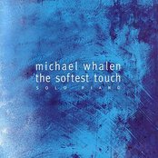The Softest Touch: Solo Piano