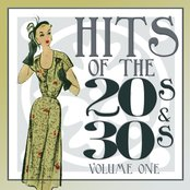 Hits Of The 20s and 30s Vol 1