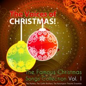 The Voices of Christmas! (The Famous Christmas Songs Collection, Vol. 1)