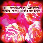 The String Quartet Tribute to Garbage