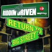 Riddim Driven: Return To Big Street