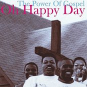 Oh Happy Day, The Power Of Gospel