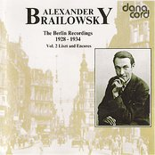 Alexander Brailowsky Liszt and Encores: The Berlin Recordings 1928-1934 Vol 2.