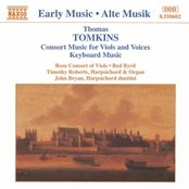 TOMKINS: Consort Music for Viols and Voices