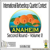 2009 International Barbershop Quartet Contest - Second Round - Volume 2