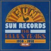 Sun Records - The Blues Years 1950-1958, Disc 1