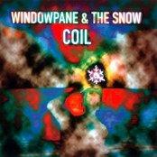 Windowpane / The Snow