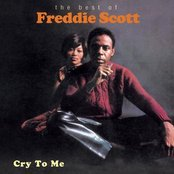 Cry To Me - The Best Of Freddie Scott