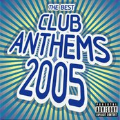 The Best Club Anthems 2005 (disc 1)