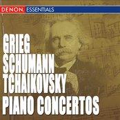 Tchaikovsky: Piano Concerto No. 1 - Grieg: Piano Concerto - Schumann: Piano Concerto