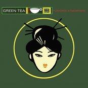 Green Tea, Vol. 1 (Flavoured Atmosphere)