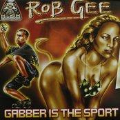 Gabber Is The Sport