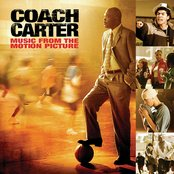 Coach Carter / Music From The Motion Picture