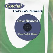 These Foolish Things (That's Entertainment)
